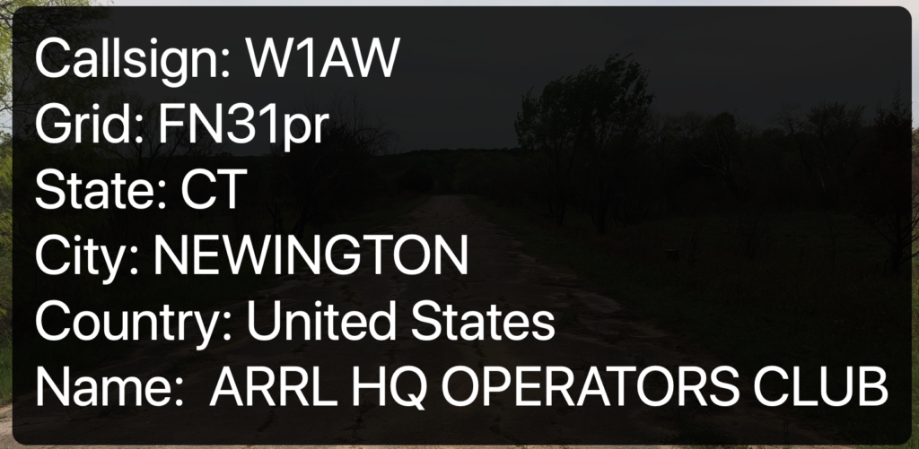 Callsign: W1AW Grid: FN31pr State: CT City: NEWINGTON Country: United States Name: ARRL HQ OPERATORS CLUB